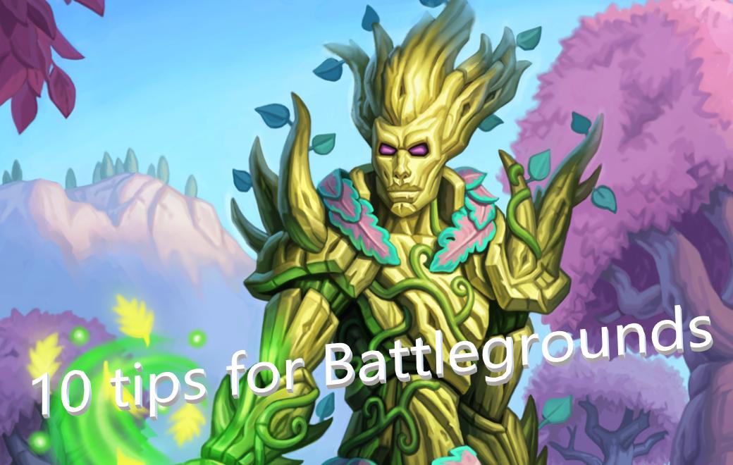 10 tips for Battlegrounds