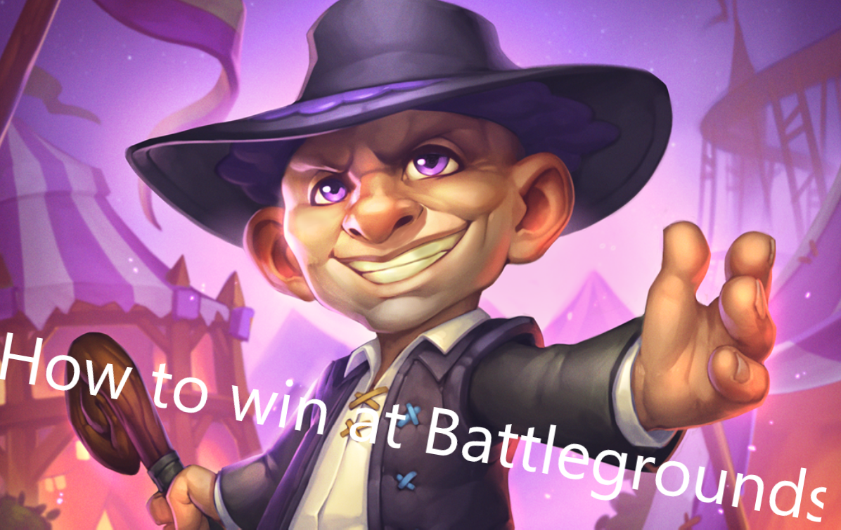 How to win at Hearthstone Battlegrounds
