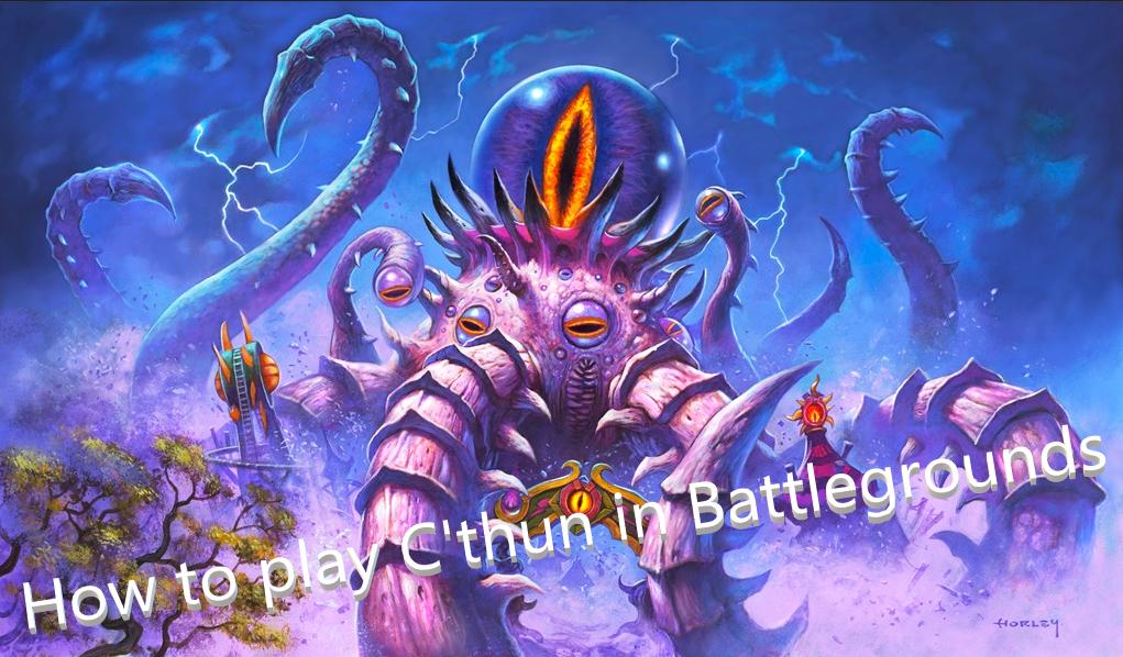 C'thun Battlegrounds