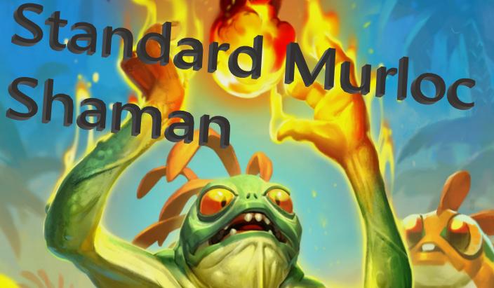Standard Murloc Shaman