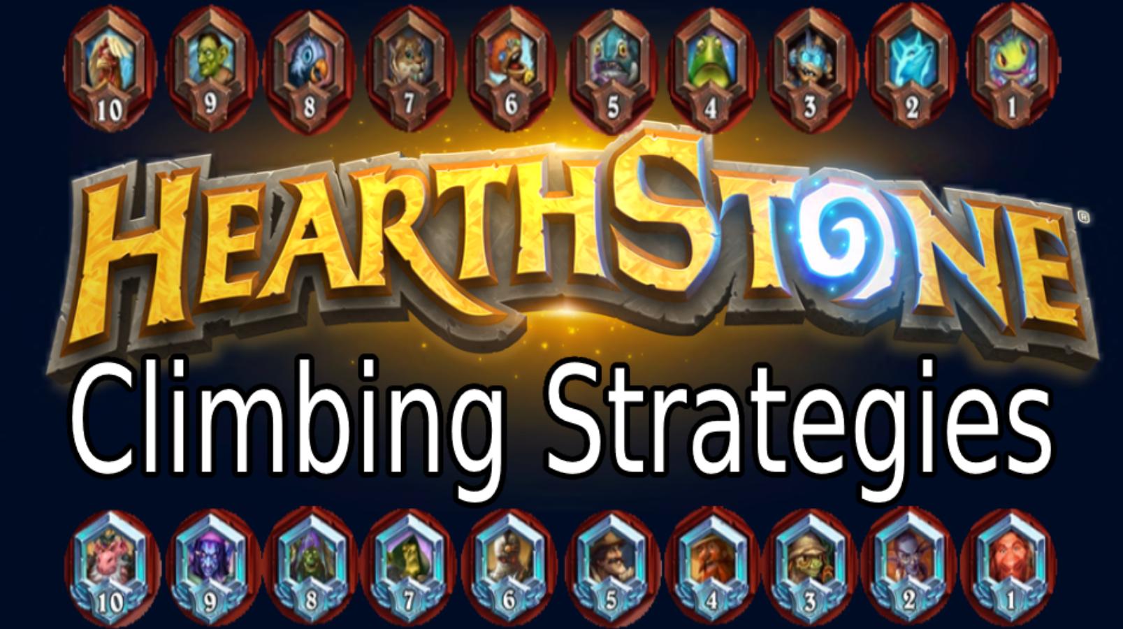 Hearthstone Climbing Strategies