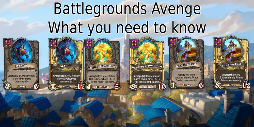 Battlegrounds new keyword Avenge