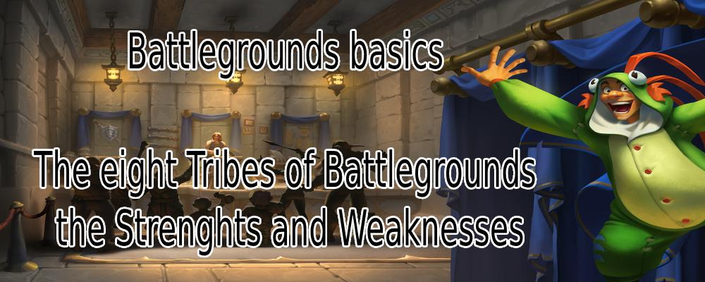 Battlegrounds BAsics: Tribes