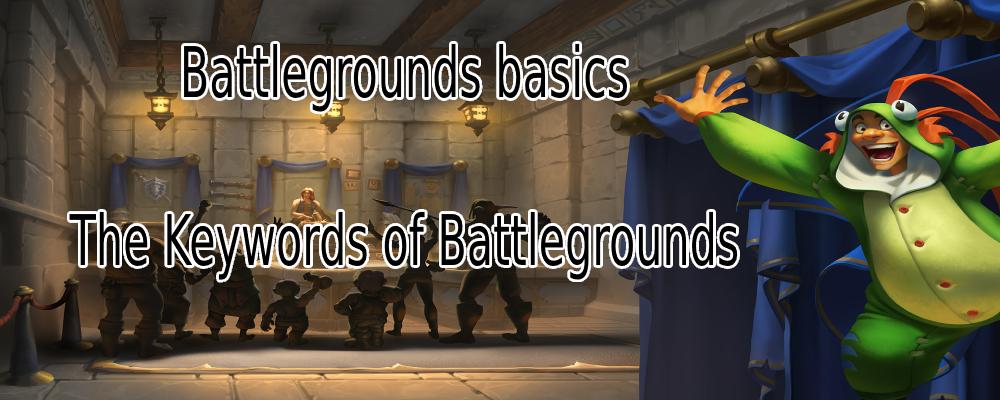 Battlegrounds Basics Keywords