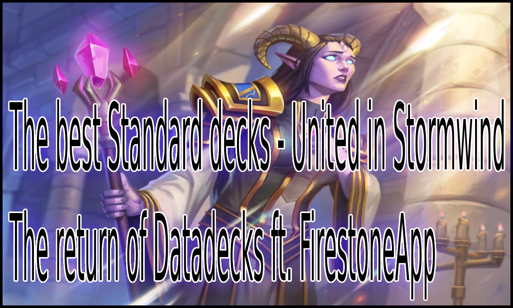 The Best United in Stormwind decks collection Standard format