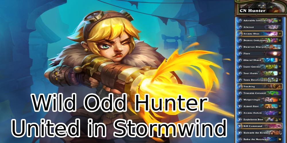 Hearthstone Odd Hunter United in Stormwind