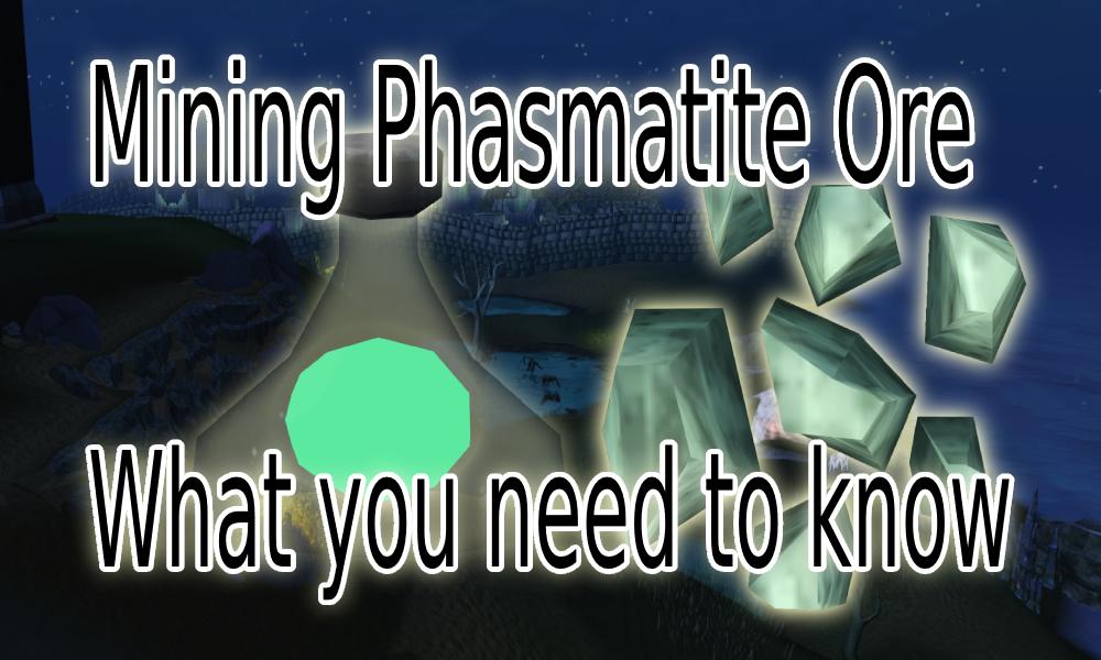 Where to mine Phasmatite Ore Guide RS3 Runescape3