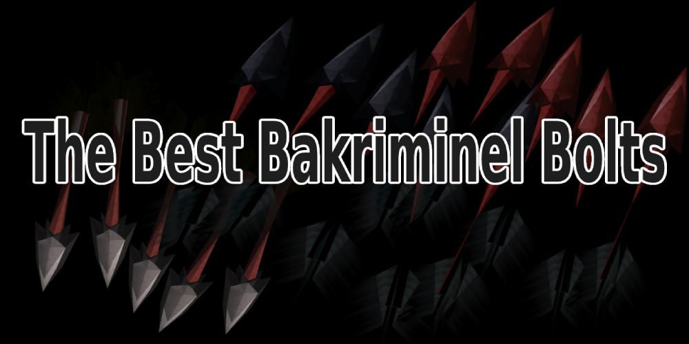 Best Bakriminel Bolts
